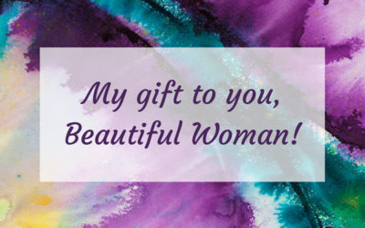 My gift for you Beautiful Woman!